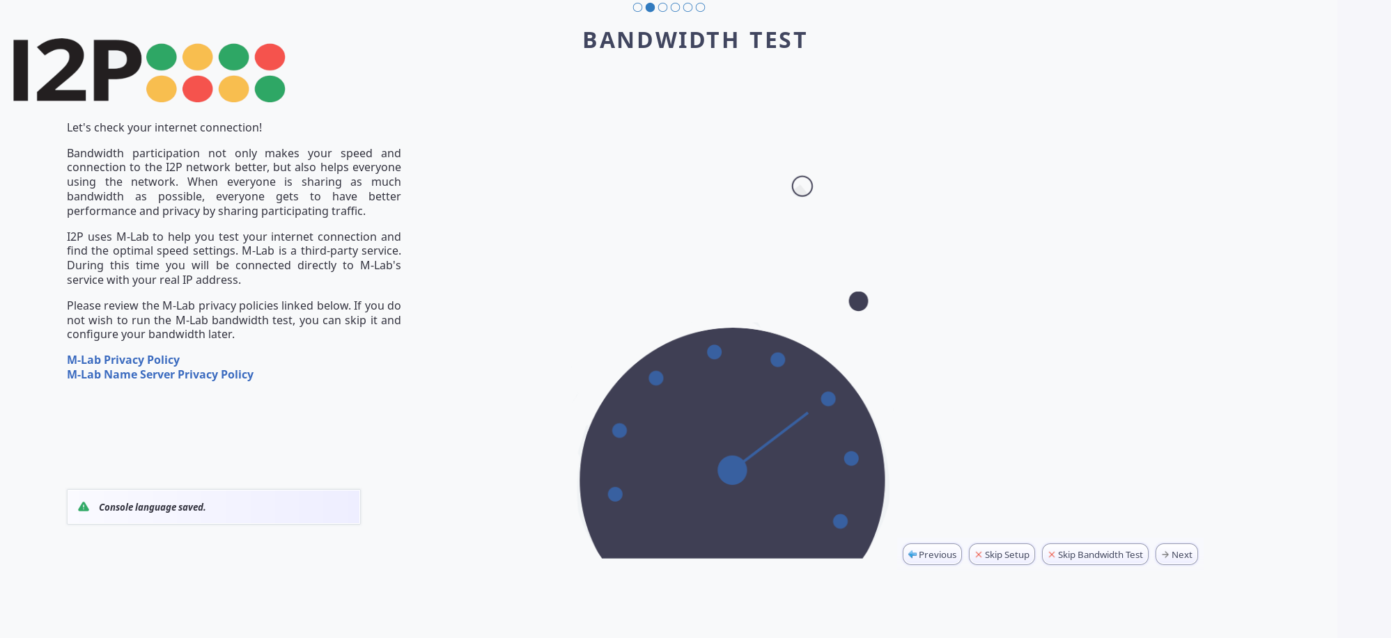 Let the participant know what the bandwidth test entails